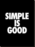 Simple is Good Stretched Canvas Print by Brett Wilson