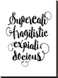 Supercalifragilisticexpialidocious 2 Stretched Canvas Print by Brett Wilson