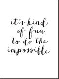Its Kind of Fun to do the Impossible Stretched Canvas Print by Brett Wilson