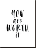 You Are Worth It Stretched Canvas Print by Brett Wilson
