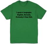 I Speak 4 Languages Camisetas