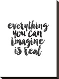 Everything You Can Imagine is Real Stretched Canvas Print by Brett Wilson