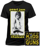 Pearl Jam - Choices T-Shirts