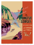 Beauty and Grandeur - The Yangtsze Gorges - (In the Heart of China) will Amaze and Thrill You! Posters
