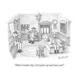 """""""There's trouble, boys. Let's pants up and move out!"""" - New Yorker Cartoon Premium Giclee Print by David Borchart"""