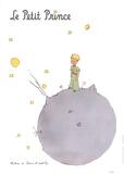 Le Petit Prince et son Asteroide Poster von Antoine de Saint Exupery