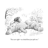 """You were right—we should have just split one."" - New Yorker Cartoon Premium Giclee Print by Trevor Spaulding"