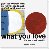 What You Love Stretched Canvas Print by  Koconis