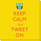 Keep Calm and Tweet On Reproducción en lienzo de la lámina por  Graphique