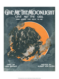 Vintage Music Sheet, Give Me the Moonlight Prints