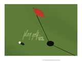 Play Golf Every Day of the Year, Retro Poster Print