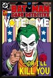 Batman Vote For Me Prints