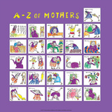A - Z of Mothers Prints by Nicola Streeten