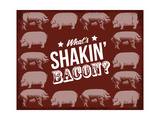 Shakin Bacon Giclee Print