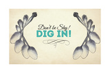 Dig In! Giclee Print