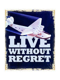 Live Without Regret Giclee Print