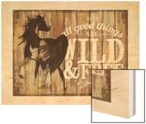 Wild & Free Wood Print