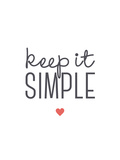 Keep it Simple Giclee Print by Aiza Cheung