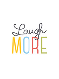 Laugh More Giclee Print by Aiza Cheung