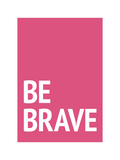 Be Brave Giclee Print by Aiza Cheung