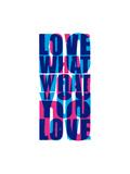 Do What You Love Giclee Print by Coni Della Vedova