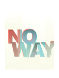 No Way Giclee Print by Philip Sheffield