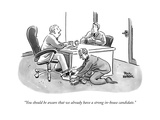 """You should be aware that we already have a strong in-house candidate."" - New Yorker Cartoon Premium Giclee Print by Paul Karasik"