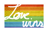 Making History - Love Wins Plastic Sign