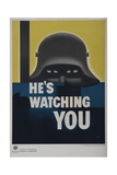 He's Watching You, American WWII Poster, Scary Helmeted German Giclee Print by David Pollack