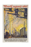 Was England Will (What England Will Do) German WWI Poster Giclee Print by David Pollack