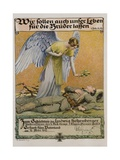 We Ought to Lay down Our Lives for Our Brothers, German WWI Poster Giclee Print by David Pollack