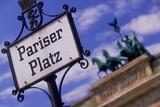 Sign at Pariser Platz and Brandenburg Gate Photographic Print by Jon Hicks