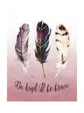 Be Kind and Be Brave Pink Prints by Tara Moss
