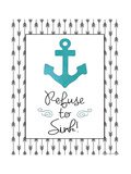 Refuse to Sink Premium Giclee Print by Jo Moulton