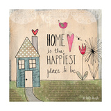 Home Is Happiest Prints by Katie Doucette