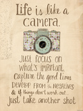 Life Is Like a Camera Prints by Katie Doucette