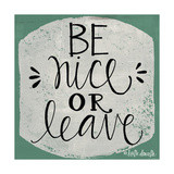 Be Nice Prints by Katie Doucette