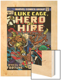 Marvel Comics Retro: Luke Cage, Hero for Hire Comic Book Cover No.11, Wheel of Fortune and Doom Wood Print