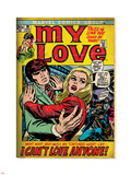 Marvel Comics Retro: My Love Comic Book Cover No.19, Pushing Away, I Can't Love Anyone! (aged) Plastové cedule