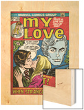 Marvel Comics Retro: My Love Comic Book Cover No.20, Kissing, When Strangers meet! (aged) Wood Print