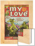 Marvel Comics Retro: My Love Comic Book Cover No.14, Woodstock (aged) Wood Print