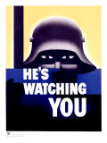 He's Watching You Giclee Print