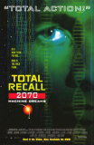Total Recall 2070 Posters