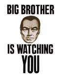 Big Brother is Watching You Prints