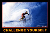 Challenge Yourself, Extreme Sport Print