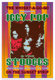 Iggy Pop and the Stooges at the Whiskey A-Go-Go Posters by Dennis Loren