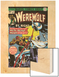Werewolf By Night No.33 Cover: Moon Knight and Werewolf By Night Wood Print by Don Perlin