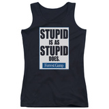 Juniors Tank Top: Forrest Gump - Stupid Is Tank Top