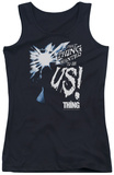Juniors Tank Top: Thing - Wanted To Be Us Tank Top