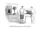 """Brad! Who's that singer I cry to when I'm drunk?"" - New Yorker Cartoon Premium Giclee Print by Julia Suits"